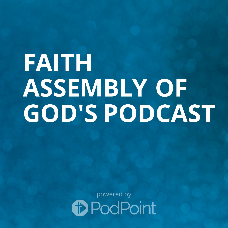Faith Assembly of God's Podcast