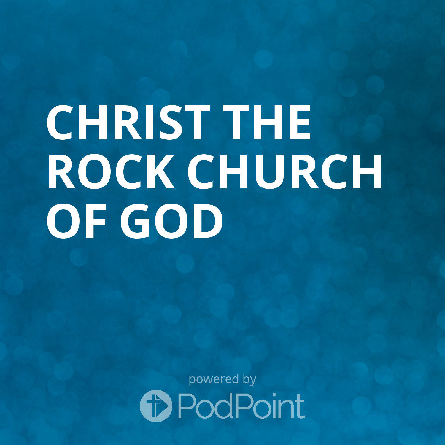 Christ the Rock Church of God