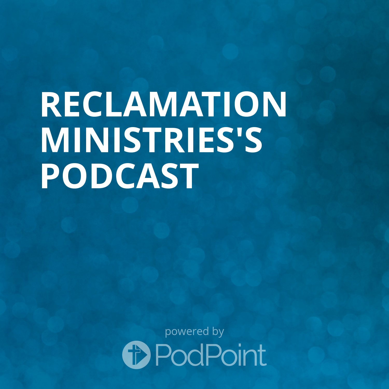 Reclamation Ministries's Podcast