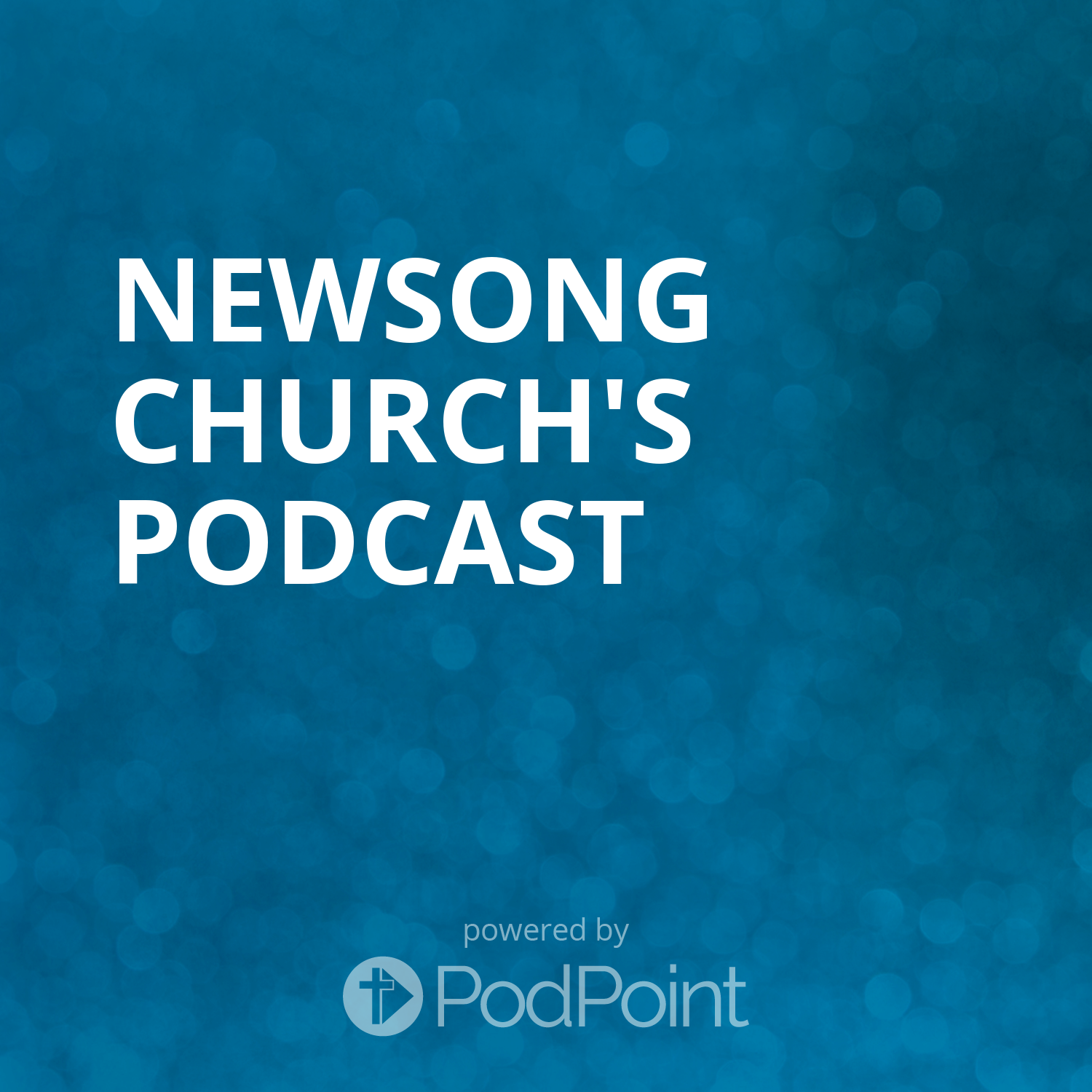 Newsong Church's Podcast