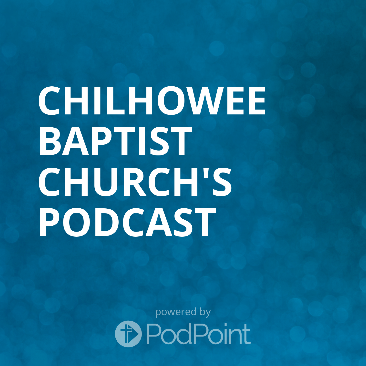 Chilhowee Baptist Church's Sermoncast