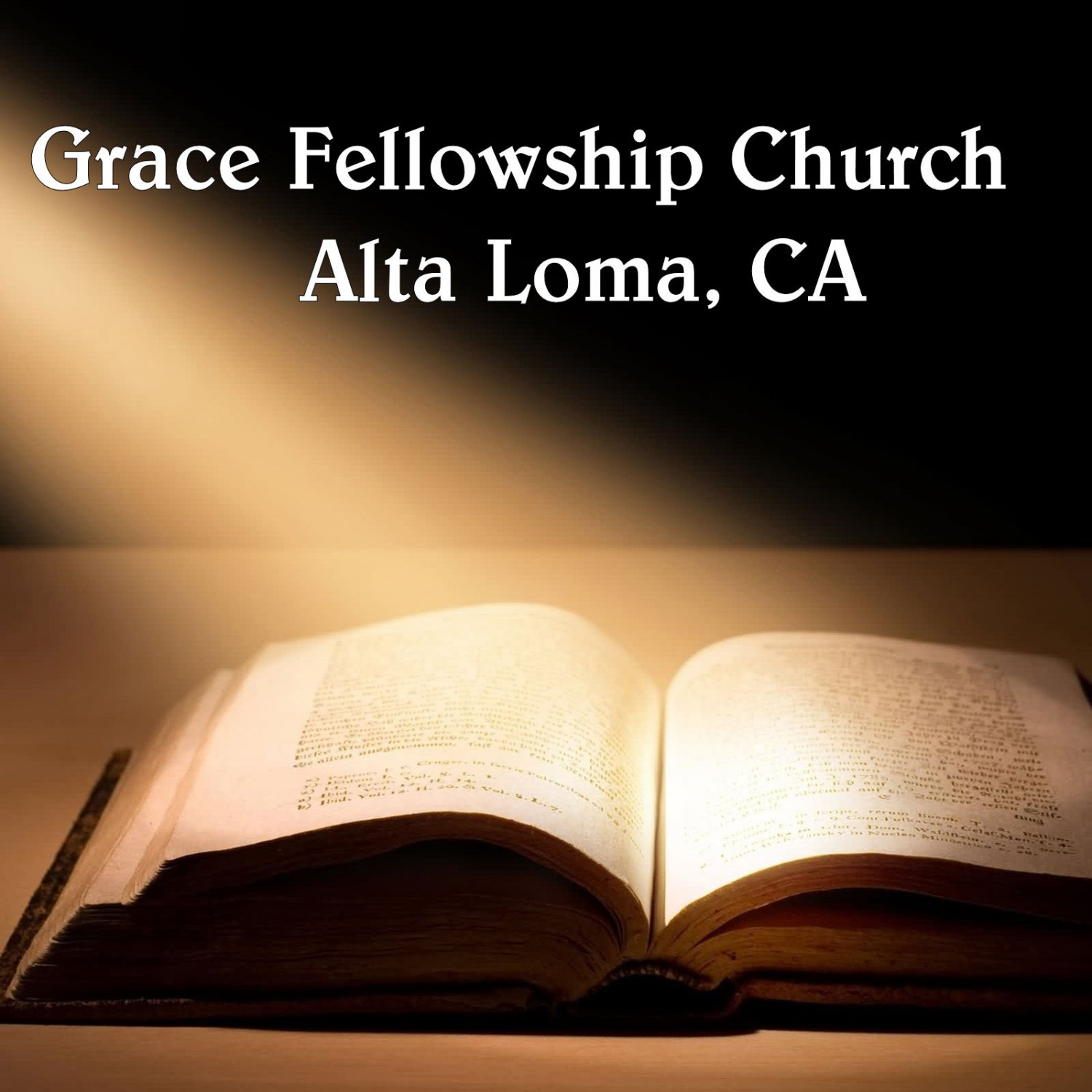 Grace Fellowship Church Alta Loma, CA