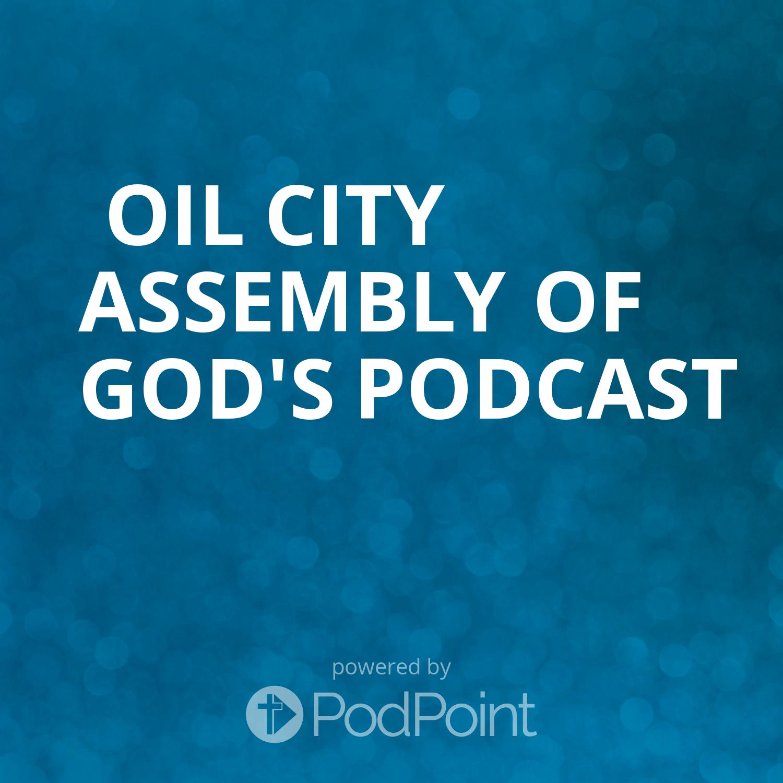 Oil City Assembly of God's Podcast