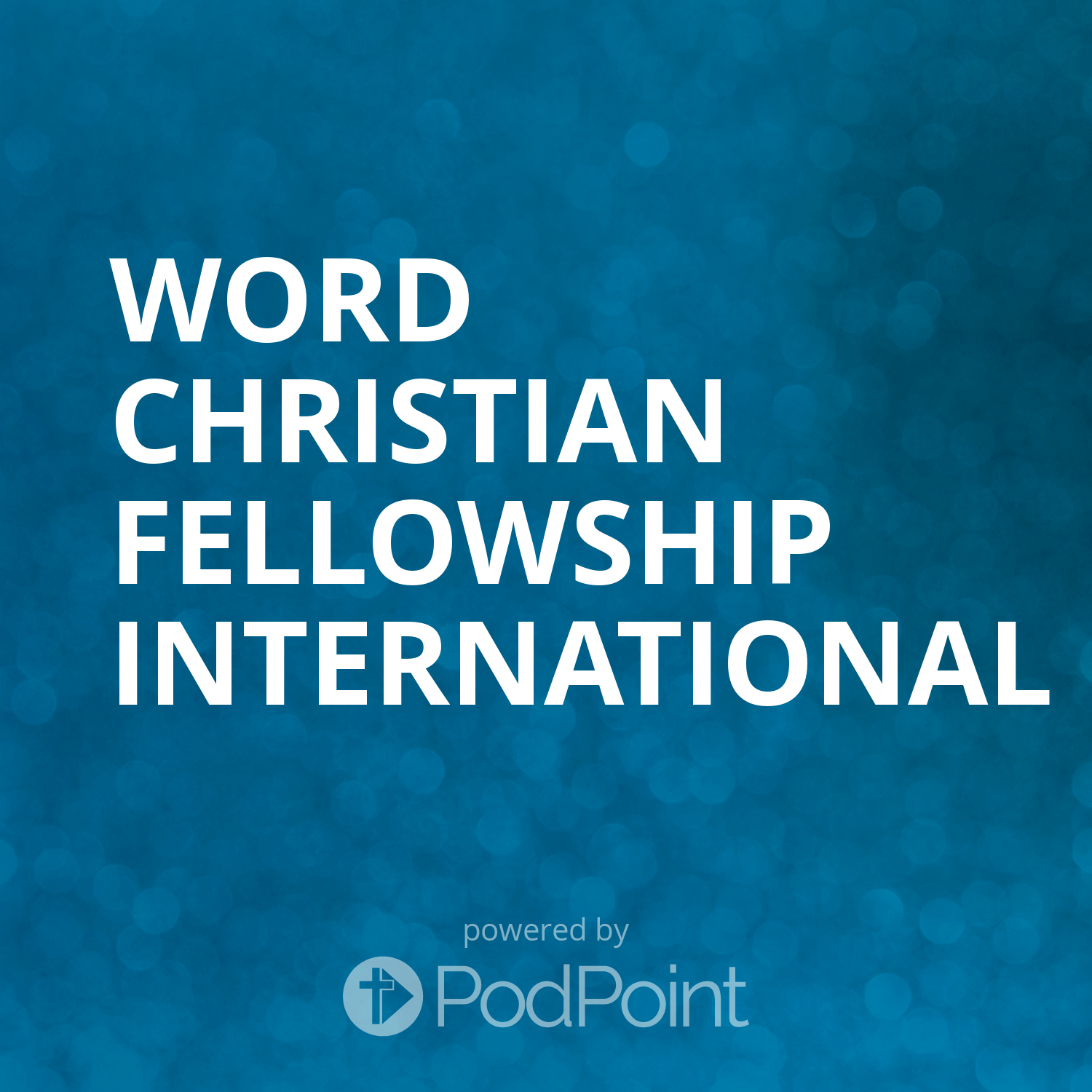 Word Christian Fellowship International