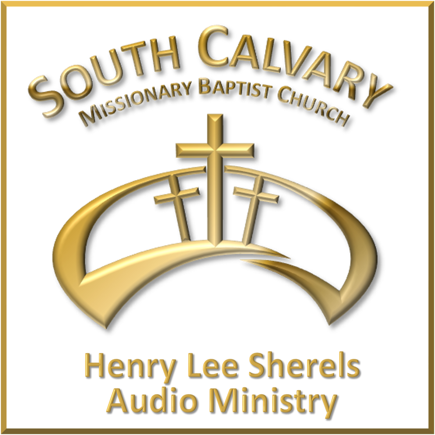 South Calvary Missionary Baptist Church's Podcast
