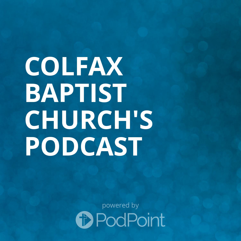 Colfax Baptist Church's Podcast