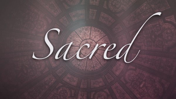 Sacred - Part 2