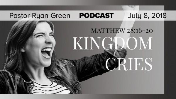 july-8-2018-kingdom-cries-part-2July 8, 2018 ~ Kingdom Cries, Part 2