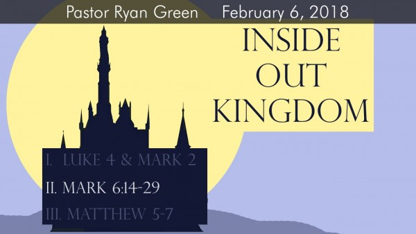 February 4, 2018 ~ Inside Out Kingdom - Part Two