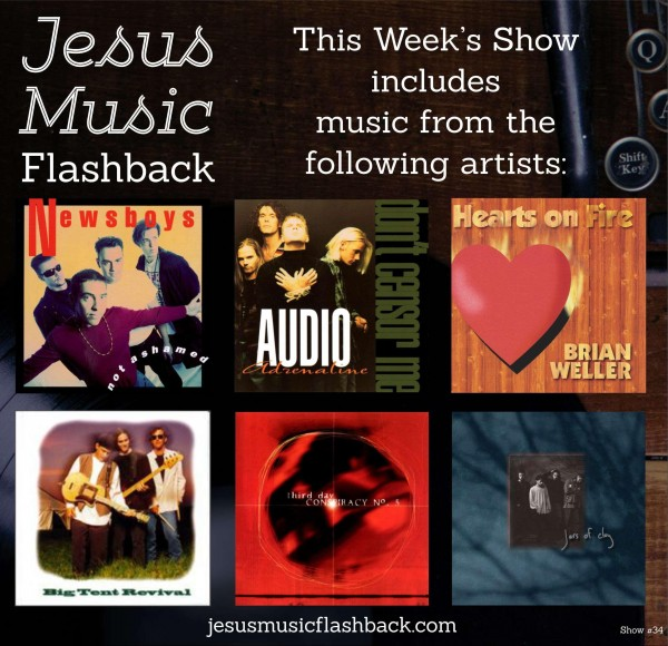 #34 Jesus Music Flashback - 90's Show