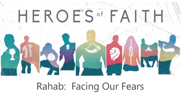 rahab-facing-our-fearsRahab:  Facing our Fears