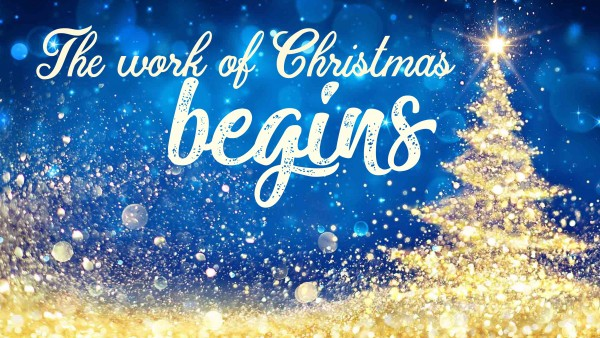 the-work-of-christmas-beginsThe Work of Christmas Begins
