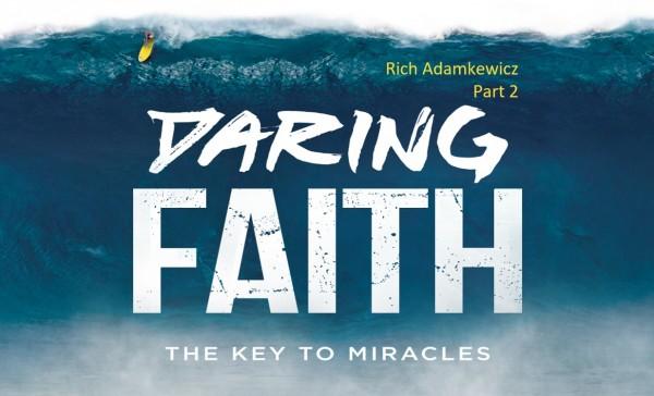 daring-faith-part-3Daring Faith Part 3