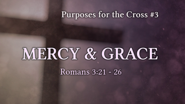 mercy-and-graceMercy and Grace