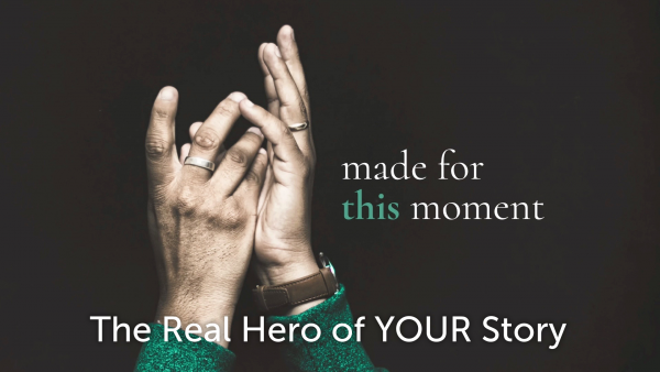 the-real-hero-of-your-storyThe Real Hero of Your Story