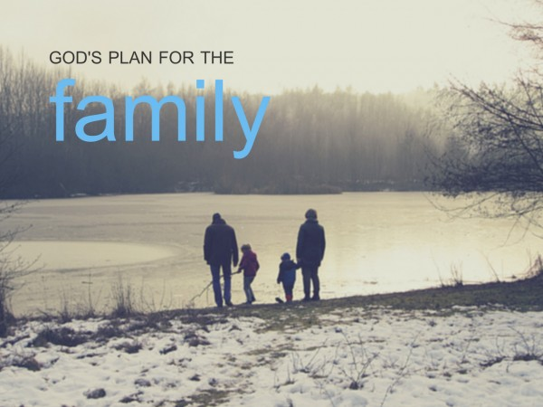 God's Plan for the Family