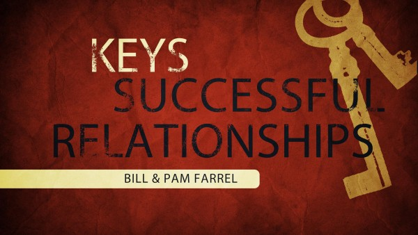 Keys, Successful Relationships Session 2 of 2