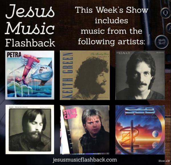 #39 - Jesus Music Flashback - 80's Show