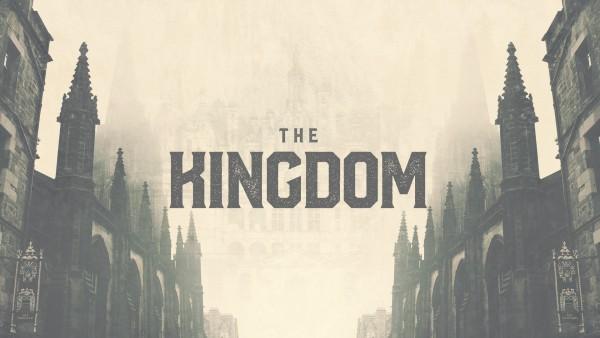 the-kingdom-week-1The Kingdom: Week #1