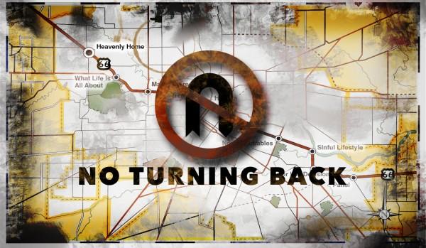 No Turning Back - Part 1