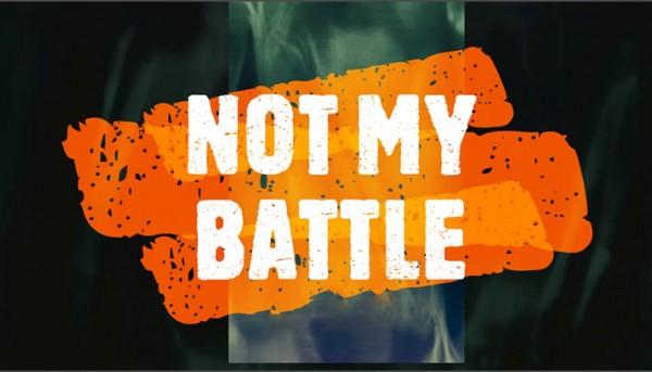 not-my-battleNot My Battle