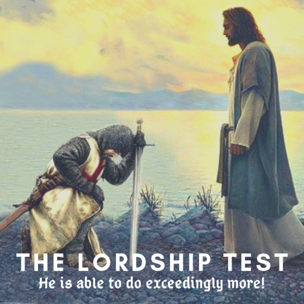 The Lordship Test- June 9th, 2019