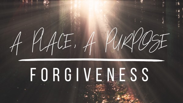 A Place for Forgiveness