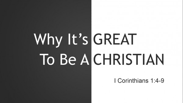 Why It's Great To Be A Christian