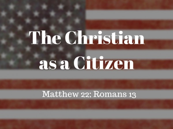 The Christian As a Citizen