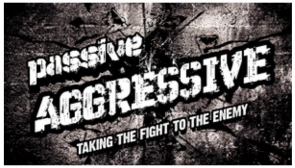SERMON: Passive Aggressive