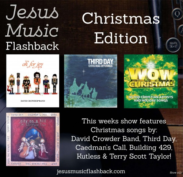 #13 Jesus Music Flashback - Christmas