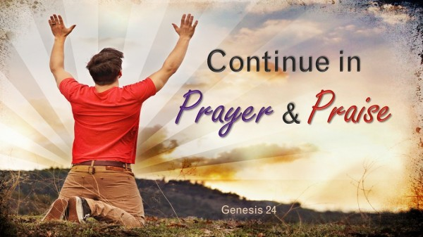Continue in Prayer and Praise