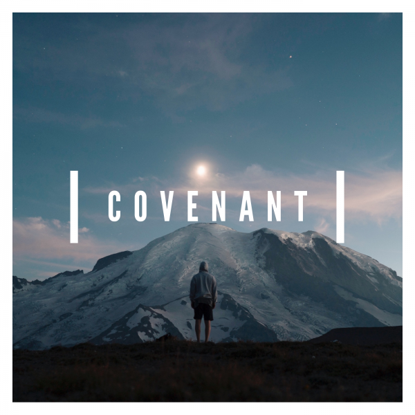 covenant-february-17th-2019Covenant- February 17th, 2019
