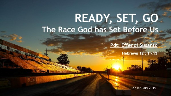 Ready Set Go, The race God has set before us