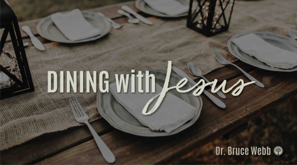 Dining With Jesus Week 2
