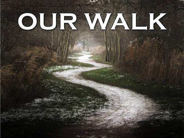 our-walkOur Walk