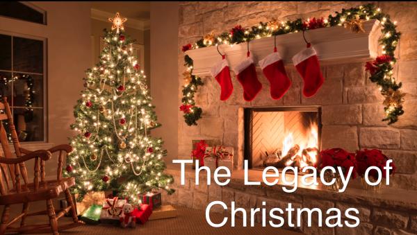 the-legacy-of-christmasThe Legacy of Christmas