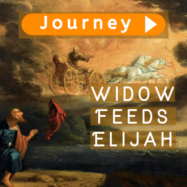 Journey with Elijah and the Widow
