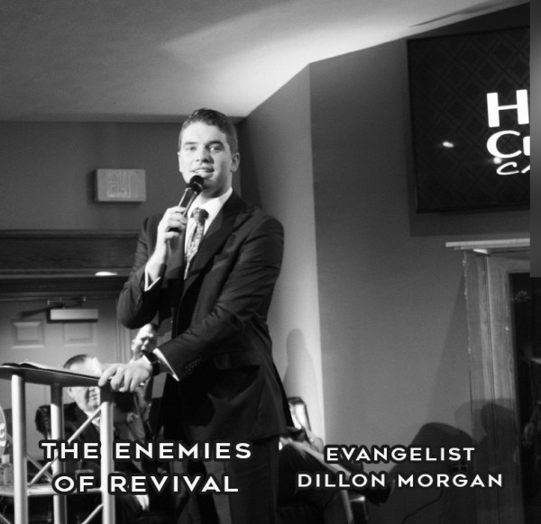 the-enemies-of-revival-evangelist-dillon-morganThe Enemies of Revival (Evangelist Dillon Morgan)