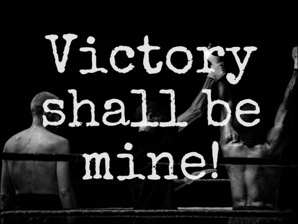 Victory Shall Be Mine - Part 2