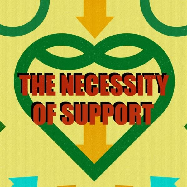 SERMON: The Necessity of Support