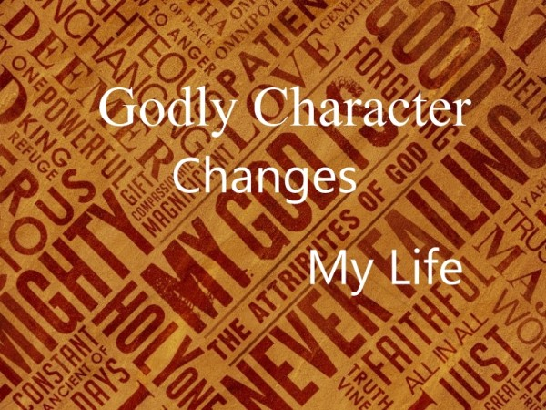 godly-character-changes-my-life-light-of-christ-church-wisconsin-rapids-wi-apr-2-2017Godly Character Changes My Life Light of Christ Church Wisconsin Rapids, WI Apr 2, 2017