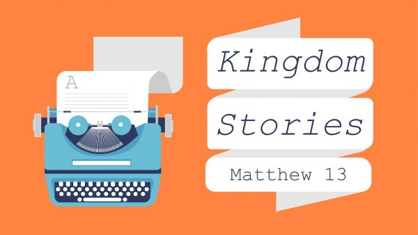 February 18, 2018 ~ Kingdom Stories Part One