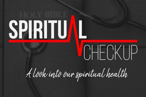 spiritual-checkupSpiritual Checkup