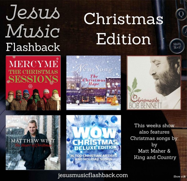 #16 Jesus Music Flashback Show - CHRISTMAS