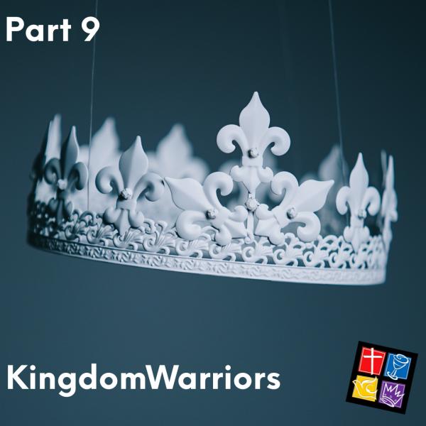 Kingdom Warriors Part 9