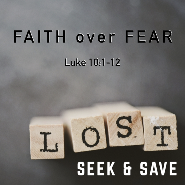 faith-over-fearFaith over Fear
