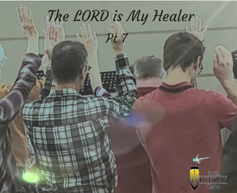 The Lord Is My Healer 7