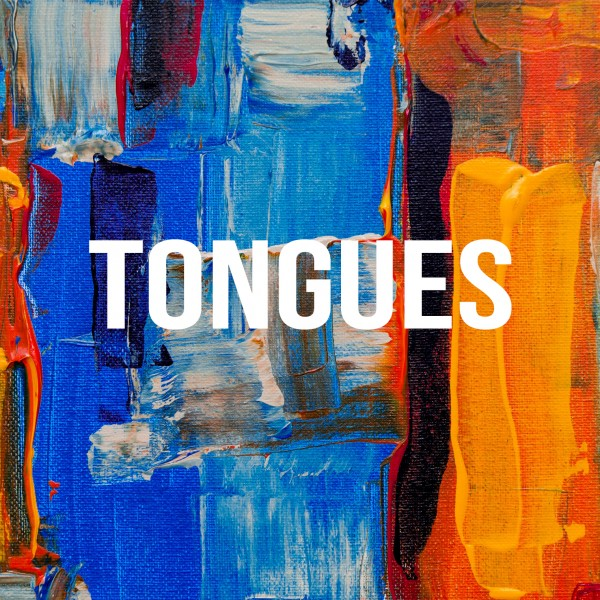7-15-18-gifts-part-3-tongues7-15-18 - Gifts - Part 3 - Tongues