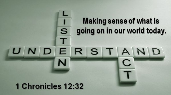 making-sense-of-what-is-going-on-in-our-world-todayMaking Sense of What is Going on in our World Today